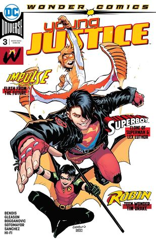 Young Justice (2019-) #3 by Brian Michael Bendis