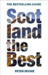 Scotland The Best: New and fully updated 13th edition of Scotland's bestselling guide