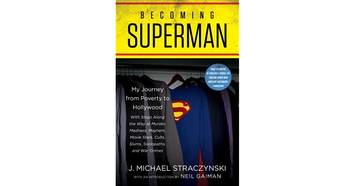Becoming Superman: My Journey from Poverty to Hollywood by J