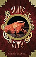 The Slave City (The Viper and the Urchin)