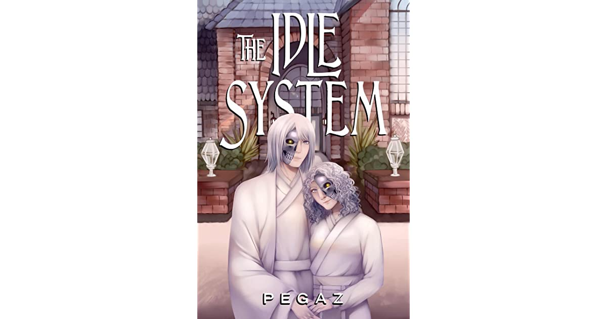 The Birth (The Idle System #3) by Pegaz