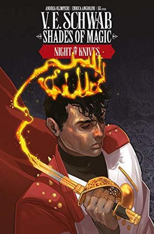 Shades of Magic #6: Night of Knives (Shades of Magic Graphic Novels #6)