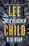 Blue Moon (Jack Reacher, #24) by Lee Child pdf book