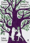The Forester's Daughter: Faber Stories
