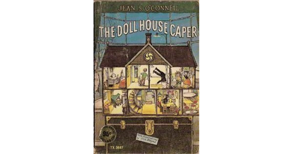 The Dollhouse Caper by Jean S. O'Connell