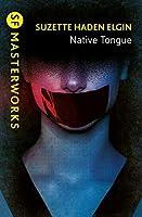 Native Tongue (Native Tongue, #1)