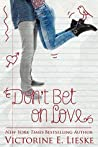 Don't Bet on Love (Rockford High #1)