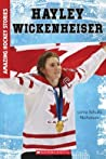 Amazing Hockey Stories: Hayley Wickenheiser