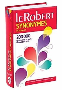 Le Robert Dictionnaire des synonymes et nuances