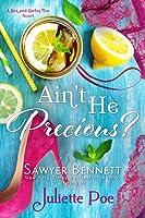 Ain't He Precious? (Sex and Sweet Tea, #1)