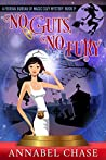 No Guts, No Fury (Federal Bureau of Magic Cozy Mystery #3)