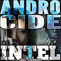 Androcide (INTEL #1, Book #5)