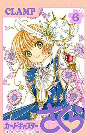 Cardcaptor Sakura: Clear Card, Vol. 6