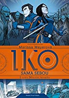 Iko sama sebou (Wires and Nerve #2)