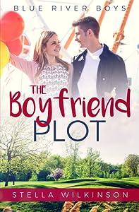 The Boyfriend Plot (Blue River Boys #1)