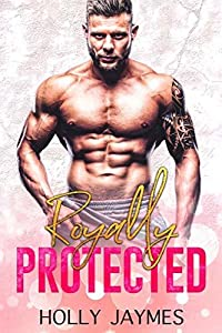 Royally Protected (Protector's Promise Book 2)