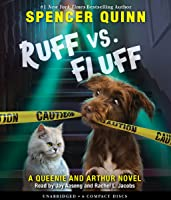 Ruff vs. Fluff (A Queenie and Arthur Novel)