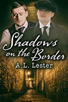 Shadows on the Border (Lost in Time Book 2)