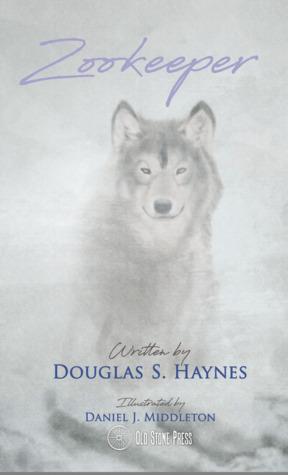 Zookeeper by Douglas S. Haynes