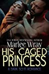 His Caged Princess (Owned And Shared, #3)