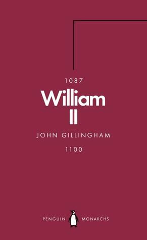 William II (Penguin Monarchs) by John Gillingham