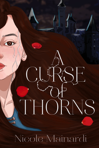 A Curse of Thorns by Nicole Mainardi