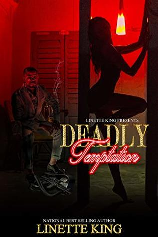 Deadly Temptation by Linette King