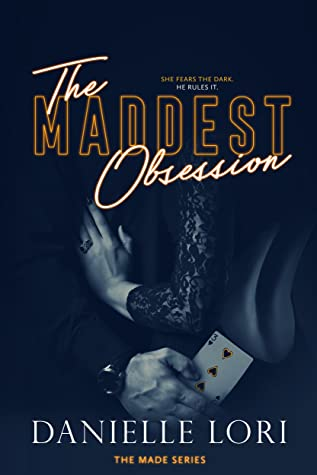 The Maddest Obsession