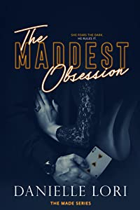 The Maddest Obsession (Made, #2)