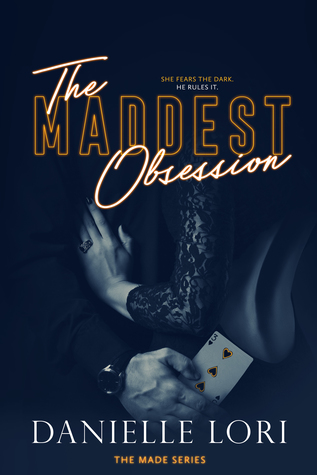 The Maddest Obsession (Made #2)