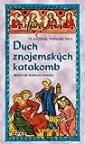 Duch znojemských katakomb (Hříšní lidé Království českého #24)