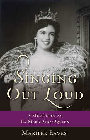 Singing Out Loud by Marilee Eaves