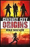 Origins (Century City, #1)