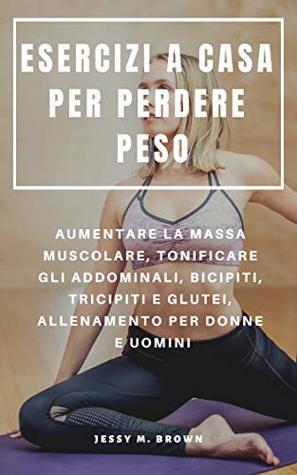 esercizio fisico in palestra per perdere peso