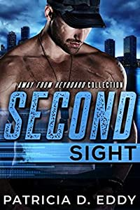 Second Sight (Away From Keyboard, #4)