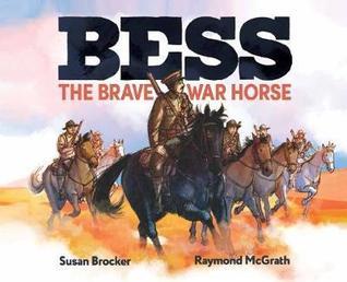 Bess the Brave War Horse