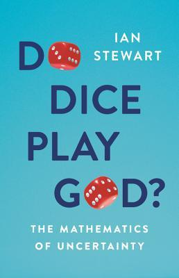 Do Dice Play God? by Ian Stewart