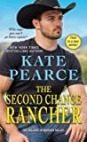 The Second Chance Rancher (The Millers of Morgan Valley, #1)