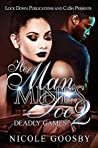 Her Man, Mine's Too 2: Deadly Games