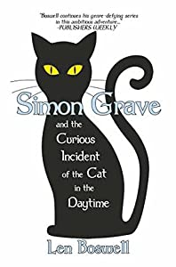 Simon Grave and the Curious Incident of the Cat in the Daytime (Simon Grave, #2)