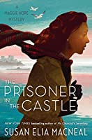 The Prisoner in the Castle (Maggie Hope Mystery, #8)