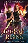 Bad Fae Rising (The Paranormal PI Files #3)