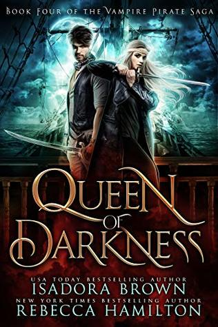 Queen of Darkness: A Vampire Fantasy Romance with Pirates by