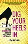 Dig Your Heels In...