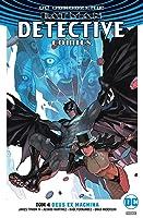 Batman: Detective Comics Tom 4 Deus Ex Machina