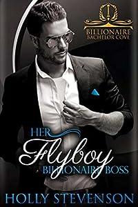 Her Flyboy Billionaire Boss