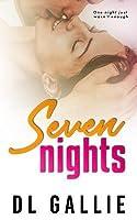 Seven Nights