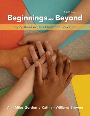 Bundle: Beginnings & Beyond: Foundations in Early Childhood Education, 8th + Early Childhood Education CourseMate with eBook Printed Access Card