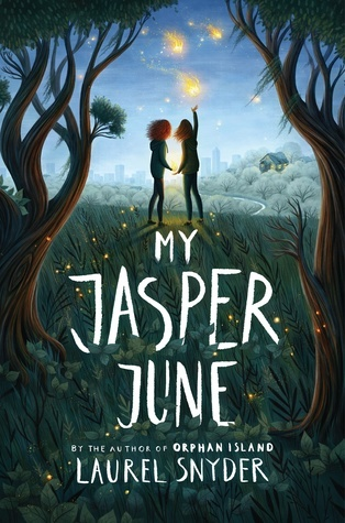 My Jasper June by Laurel Snyder