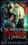 Crowning the Renegade Omega (The Hunt #4)